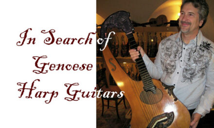 In Search of Genoese Harp Guitars, Part 1
